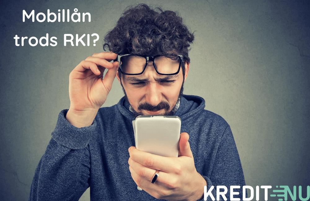 Mobillån trods RKI?